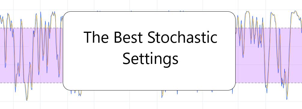 Best Stochastic Settings